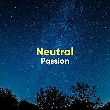 # Neutral Passion