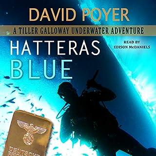 Hatteras Blue: A Tiller Galloway Underwater Adventure  audiobook cover art