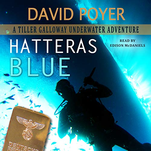 Hatteras Blue: A Tiller Galloway Underwater Adventure audiobook cover art