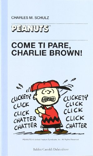 Come ti pare, Charlie Brown!