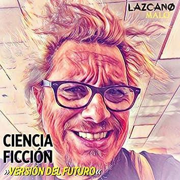 Ciencia Ficción (Versión del Futuro)