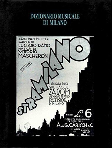 Dizionario musicale di Milano. Jazz, pop, rock, folk, blues, canzoni, memorie e nuove tendenze