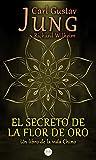 El Secreto de la Flor de Oro: Un Libro de la Vida Chino