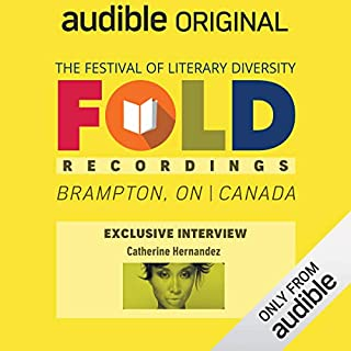 Ep. 5: Audible Exclusive Interview with Catherine Hernandez (Festival of Literary Diversity)                   Written by:                                                                                                                                 Catherine Hernandez                           Length: 24 mins     Not rated yet     Overall 0.0