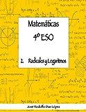 Matemáticas 4º ESO - 2. Radicales y logaritmos
