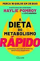 A Dieta do Metabolismo Rápido (Portuguese Edition)