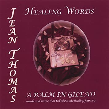 Healing Words - a Balm in Gilead