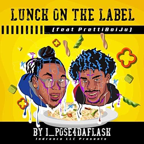 I_Pose4DaFlash feat. PrettiBoiJu