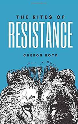 The Rites of Resistance