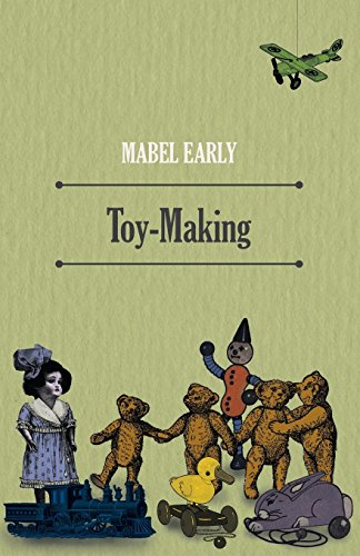 Compare Textbook Prices for Toy-Making  ISBN 9781445519937 by Early, Mabel