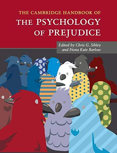 The Cambridge Handbook of the Psychology of Prejudice (Cambridge Handbooks in Psychology)