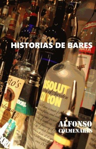 Historias de Bares (Spanish Edition)