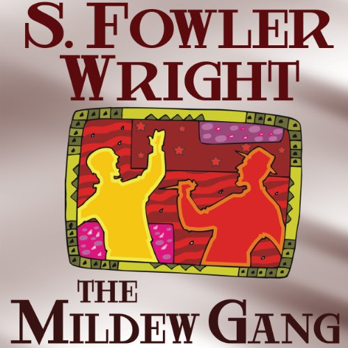 The Mildew Gang Trilogy, Book One cover art