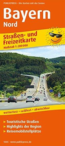 Bayern Nord: Straßen- und Freizeitkarte mit Touristischen Straßen, Highlights der Region und Reisemobilstellplätzen. 1:200000 (Straßen- und Freizeitkarte / StuF)