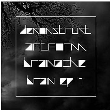 Dekonstrukt Artform Brainache Brain EP 1