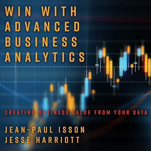 Win with Advanced Business Analytics cover art