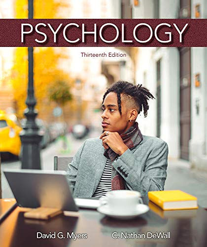 Compare Textbook Prices for Psychology Thirteenth Edition ISBN 9781319132101 by Myers, David G.,DeWall, C. Nathan
