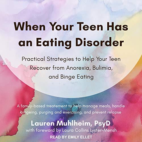 Couverture de When Your Teen Has an Eating Disorder