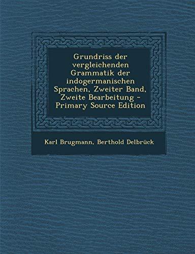 Grundriss der vergleichenden Grammatik der indogermanischen Sprachen, Zweiter Band, Zweite Bearbeitung