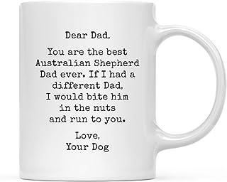 Australian Shepherd Dad Shepherd Gift Coffee and Aussies I Was Normal Before I Got My Aussie Custom Shepherd Gifts