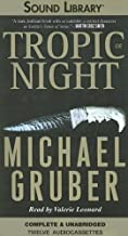 By Michael Gruber Tropic of Night [Audio Cassette]