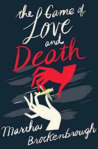 Amazon.com: The Game of Love and Death eBook: Brockenbrough ...