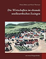 Die Wirtschaften im ehemals woellwarthschen Essingen
