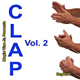 Magic Vine Jr. Presents Clap, Vol. 2