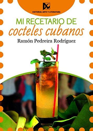 Mi recetario de cocteles cubanos