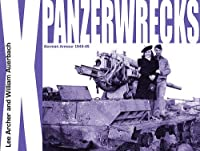 Panzerwrecks X: German Armour 1944-45