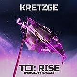 TCI: Rise