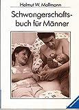 Schwangerschaftsbuch für Männer (Ravensburger Weisse Reihe)