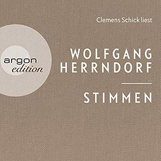 Stimmen                   Autor:                                                                                                                                 Wolfgang Herrndorf                               Sprecher:                                                                                                                                 Clemens Schick                      Spieldauer: 2 Std. und 31 Min.     4 Bewertungen     Gesamt 4,0