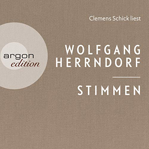 Stimmen                   By:                                                                                                                                 Wolfgang Herrndorf                               Narrated by:                                                                                                                                 Clemens Schick                      Length: 2 hrs and 31 mins     1 rating     Overall 5.0
