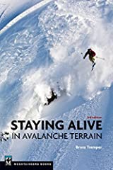 Mountaineers Books Stayng Alive Avalanche Terrain by Bruce Tremper - 9781594850844