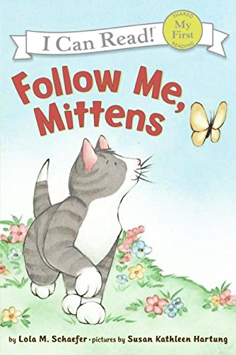 Follow Me, Mittens (My First I Can Read)の詳細を見る