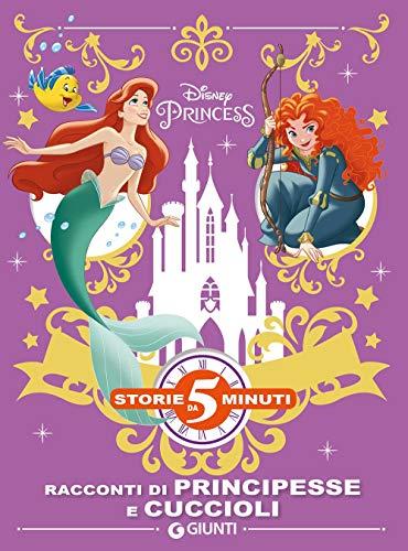 Racconti di principesse e cuccioli. Disney princess. Ediz. a colori
