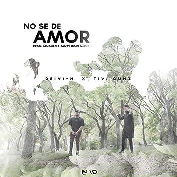 No se de amor (feat. Tivi Gunz)