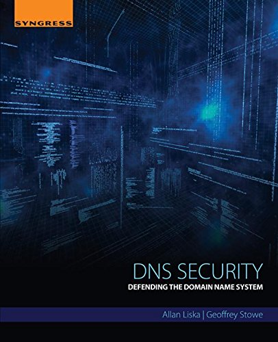 DNS Security: Defending the Domain Name System (English Edition)