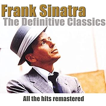 The Definitive Classics (Remastered)