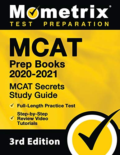 MCAT Prep Books 2020-2021: MCAT Secrets Study Guide, Full-Length Practice Test, Step-by-Step Review Video Tutorials: [3rd Edition]