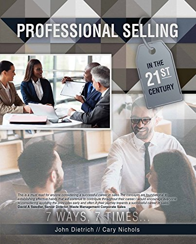 Professional Selling in the 21st Century: 7 Ways, 7 Times...