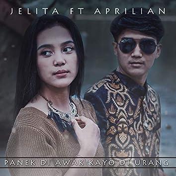 Panek Di Awak Kayo Di Urang (feat. Aprilian)