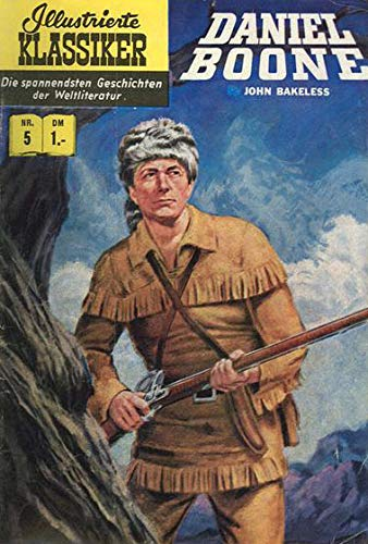 Illustrierte Klassiker. Nr. 5. Daniel Boone