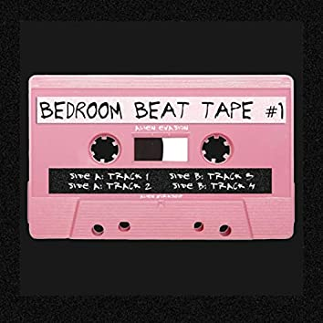 Bedroom Beat Tape Vol. 1