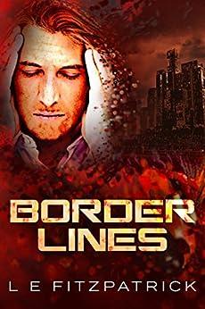 Border Lines (Reachers Book 2) by [L.E. Fitzpatrick, Jessica Minyard]