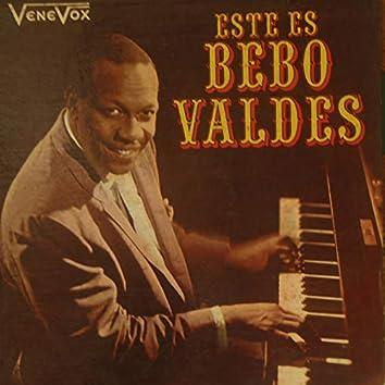Este Es Bebo Valdes