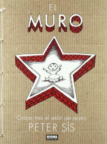 El muro / The Wall: Crecer tras el telon de acero / Growing Up Behind the Iron Curtain