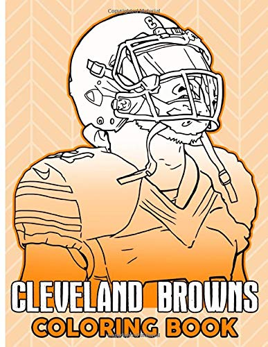 Cleveland Browns Coloring Book: Cleveland Browns An Adult Coloring Book