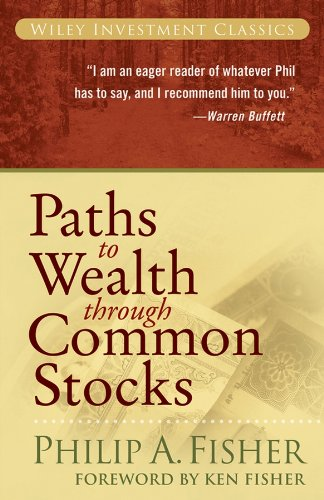 Paths to Wealth Through Common Stocks (Wiley Investment Classics Book 37) (English Edition)
